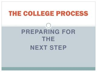 THE COLLEGE PROCESS