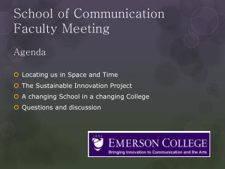 School of Communication  Faculty Meeting Agenda