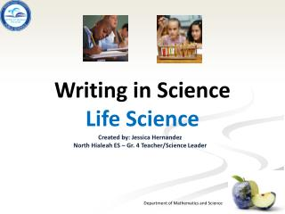 Writing in  Science Life Science