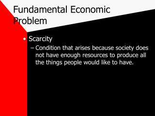 Fundamental Economic Problem