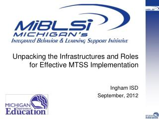 Unpacking the Infrastructures and Roles for Effective MTSS Implementation