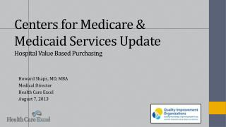 Centers for Medicare & Medicaid Services Update Hospital Value Based Purchasing