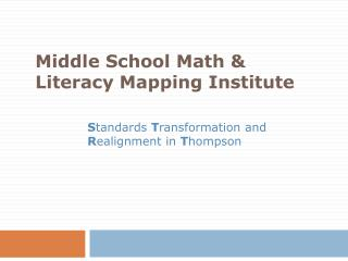 Middle School Math & Literacy Mapping Institute
