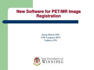 New Software for PET/MR Image Registration