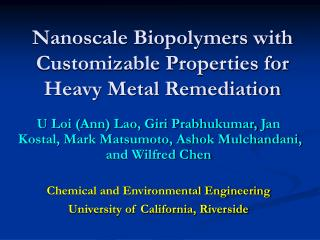 Nanoscale Biopolymers with Customizable Properties for Heavy Metal Remediation