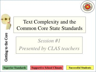 Text Complexity and the Common Core State Standards