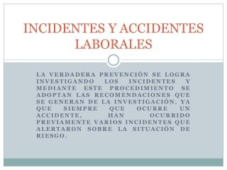 INCIDENTES Y ACCIDENTES LABORALES