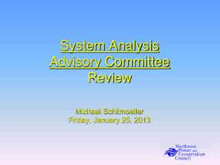 System Analysis Advisory Committee  Review