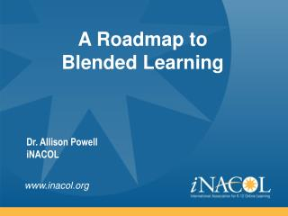 A Roadmap to  Blended Learning