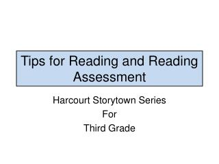 Tips for Reading and Reading Assessment