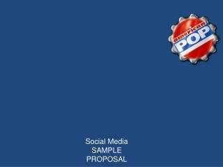 Summit Medical Group Social Media SAMPLE PROPOSAL