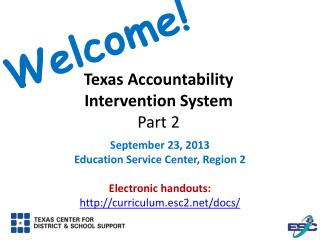 Texas Accountability Intervention System Part 2