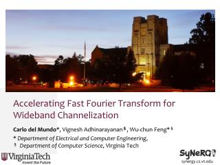 Accelerating Fast Fourier Transform for Wideband Channelization