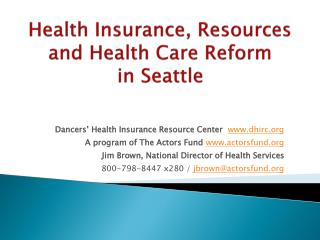 Health Insurance, Resources and Health Care Reform  in Seattle