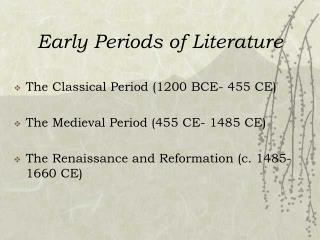 Early Periods of Literature