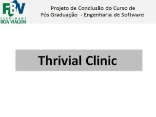 Thrivial Clinic