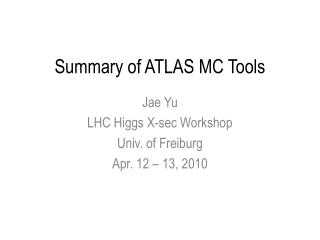 Summary of ATLAS MC Tools