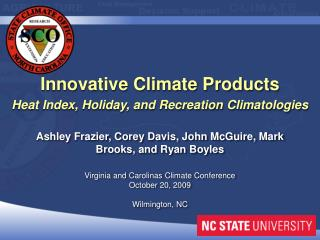 Innovative Climate Products Heat Index, Holiday, and Recreation  Climatologies