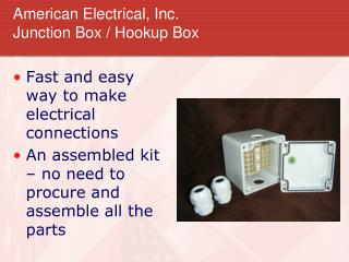 American Electrical, Inc. Junction Box / Hookup Box