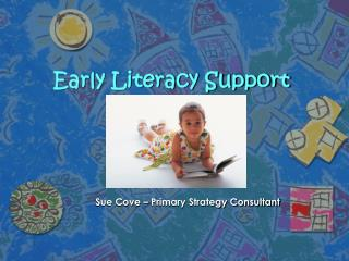 Early Literacy Support