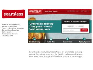 Website:  seamless Twitter: @Seamless Category :  Food and Beverage