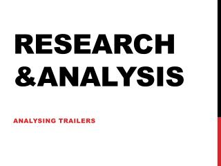 RESEARCH &ANALYSIS