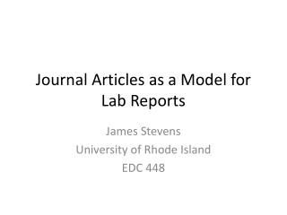 Journal Articles as a Model for Lab Reports