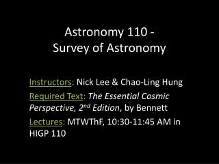 Astronomy 110 - Survey of Astronomy