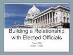 Building a Relationship with Elected Officials