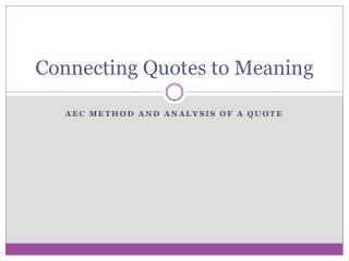 Connecting Quotes to Meaning