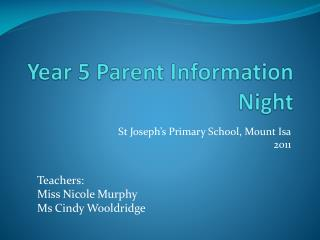 Year 5 Parent Information Night