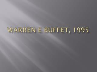Warren E Buffet, 1995