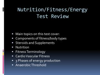 Nutrition/Fitness/Energy Test Review