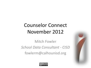Counselor Connect  November 2012