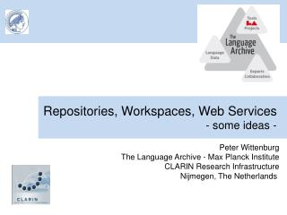 Repositories, Workspaces, Web Services - some ideas -
