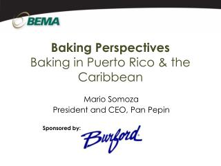 Baking Perspectives Baking in Puerto Rico & the Caribbean