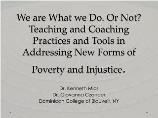 Dr. Kenneth  Mias Dr. Giovanna Czander Dominican College of Blauvelt, NY