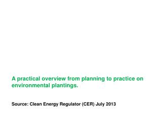 A practical overview from planning to practice on environmental plantings.