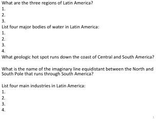 What are the three regions of Latin America? 1. 2. 3.