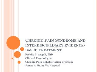 Chronic Pain Syndrome and interdisciplinary evidence-based treatment