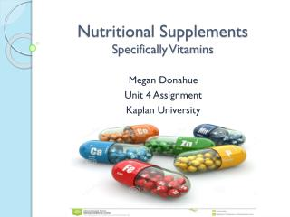 Nutritional Supplements Specifically Vitamins