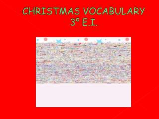 CHRISTMAS VOCABULARY 3º E.I.