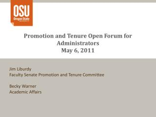 Promotion and Tenure Open Forum for Administrators May 6, 2011