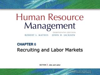CHAPTER 6 Recruiting and Labor Markets