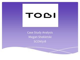 Case Study Analysis  Megan Shekletski  SCOM318