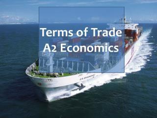 Terms  of Trade A2 Economics