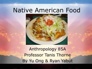 Native American Food