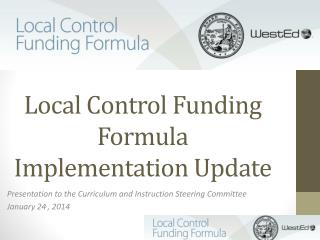Local Control Funding Formula Implementation Update