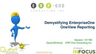 Demystifying  EnterpriseOne OneView Reporting