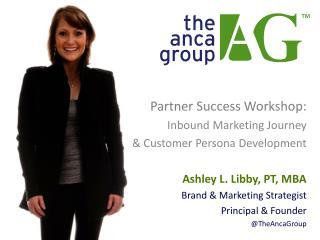 Partner Success Workshop: Inbound Marketing Journey & Customer Persona Development